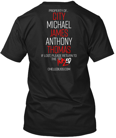 Property Of City Michael James Anthony Thomas If Lost Please Return To The Men Of Im 2 Chellebliss.Com Black T-Shirt Back