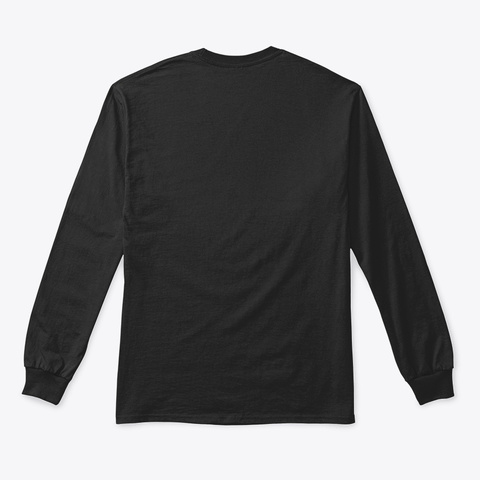 Long Sleeve Tee: Chillout Black T-Shirt Back