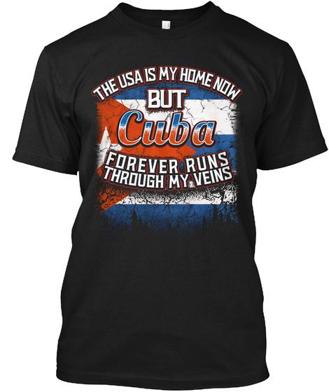 USA is My Home - Cuba Flag Shirt Unisex Tshirt