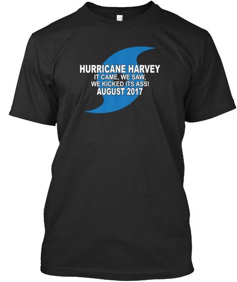 Help Hurricane Harvey Victims Rebuild! Black T-Shirt Front