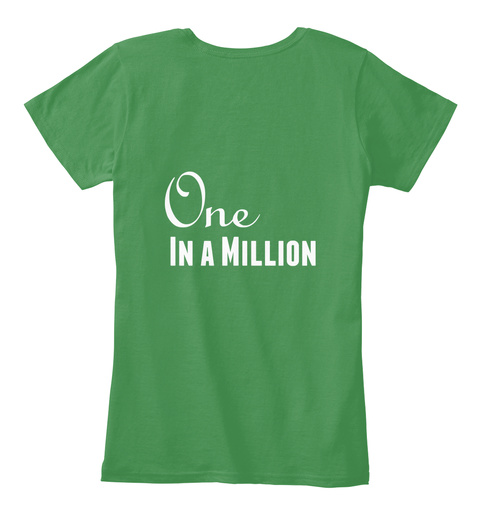 One In A Million Kelly Green  Women's T-Shirt Back