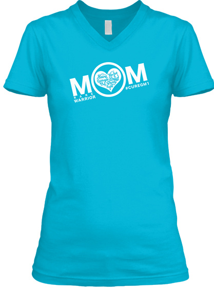 Mom Warrior #Curegmi Turquoise T-Shirt Front