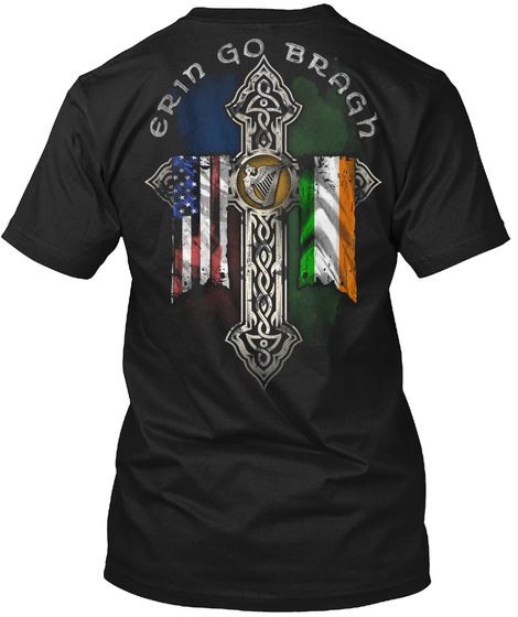 Green Go Bragh Black T-Shirt Back