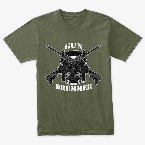 Gun Drummer Military Green T-Shirt Front