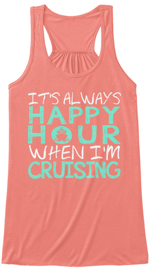 Happy Hour Cruising Tank   Limited Ed Women's Tank Top Front