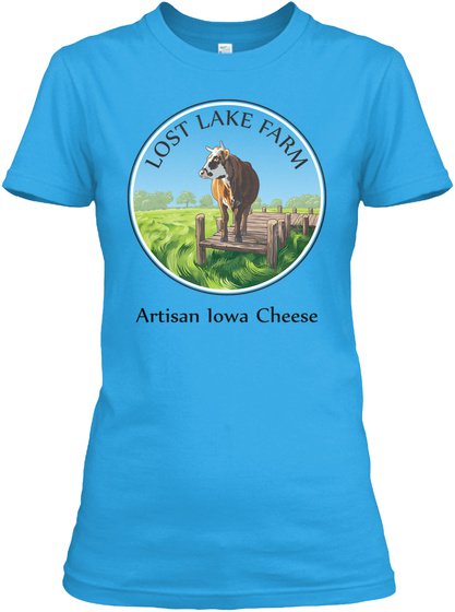 Lost Lake Farm Artisan Lowa Cheese Turquoise T-Shirt Front