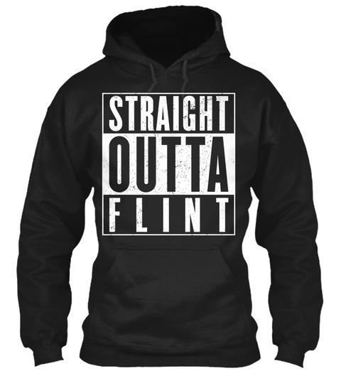 Straight Outta Flint Black T-Shirt Front