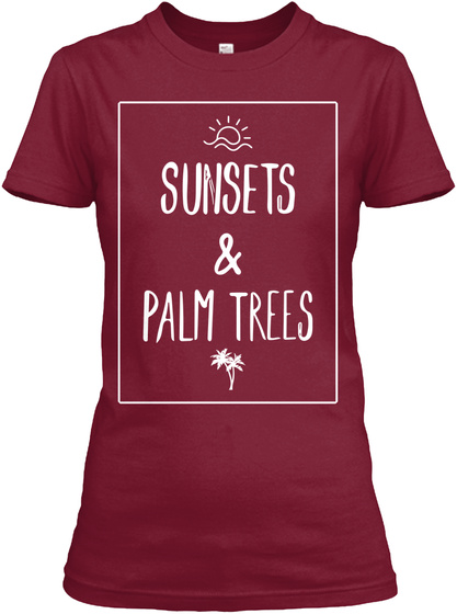 Women's Tee Sunsets &Amp; Palm Trees Cardinal Red T-Shirt Front