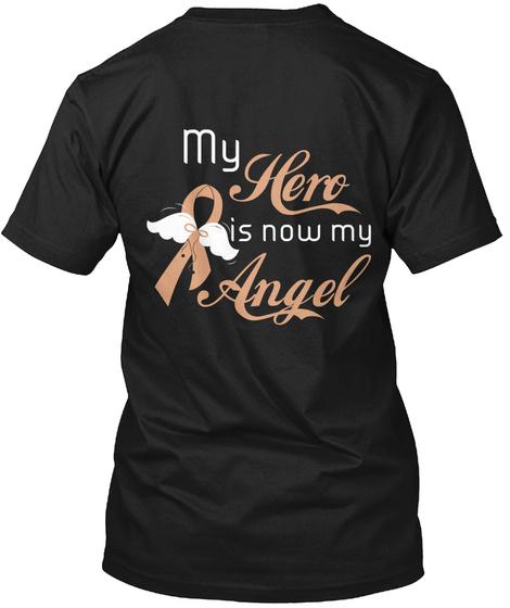 My Hero Is Now My Angel Black T-Shirt Back