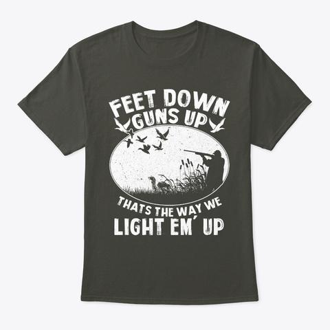Feet Down   Guns Up   Hunting T Shirt Smoke Gray T-Shirt Front