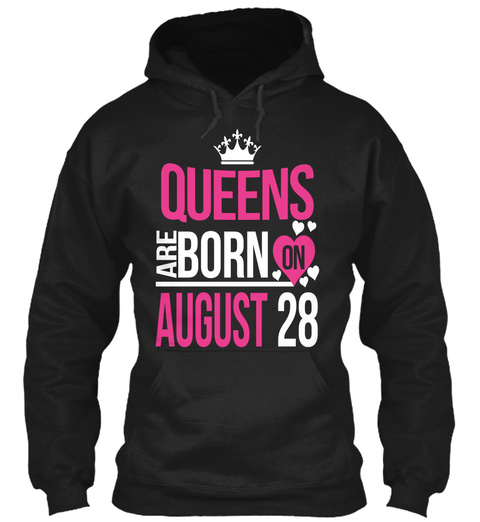 Queens Are Born On August 28 Black T-Shirt Front