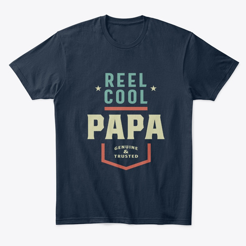 Reel Cool Papa Fishing Gift Funny New Navy T-Shirt Front