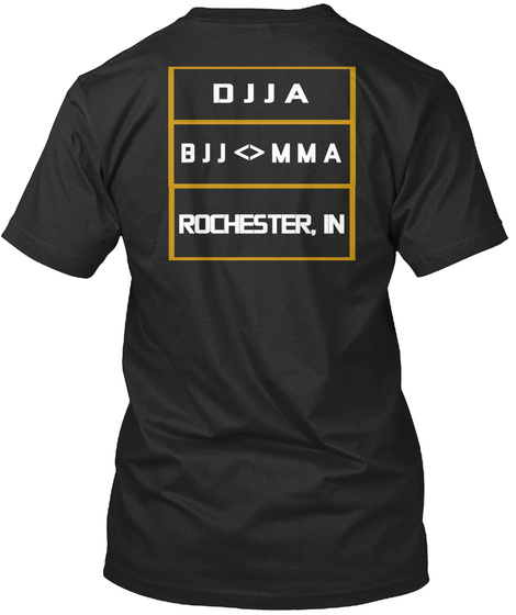 Djja Bj<>Mma Rochester, In Black T-Shirt Back
