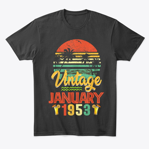 Vintage January 1953 Birthday Gift Black T-Shirt Front
