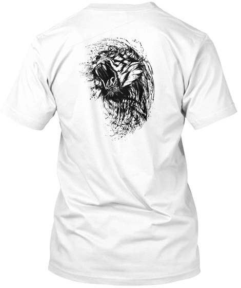 Don't Angry Me  Limited Tiger Edition White T-Shirt Back