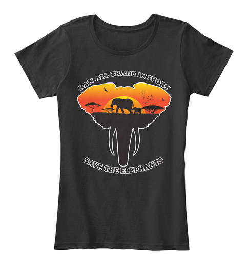 Ban All Trade In Ivory Save The Elephants Black T-Shirt Front