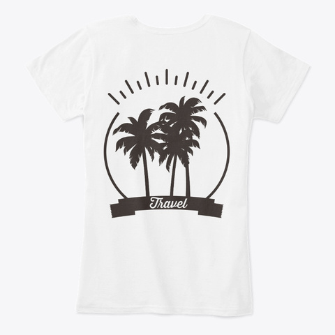 Summer Holidays Beach Party White T-Shirt Back