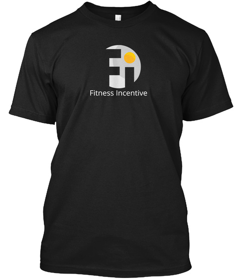 Fitness Incentive Black T-Shirt Front