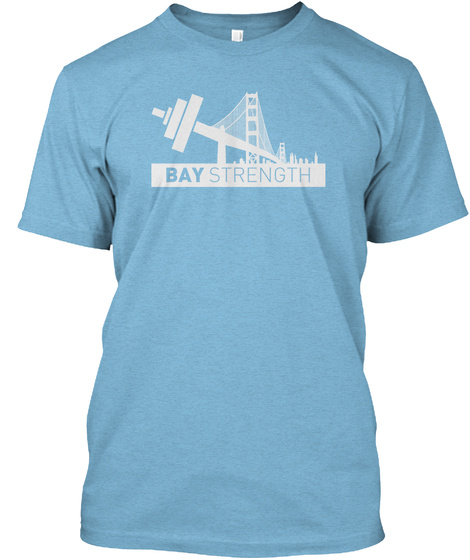 Bay Strength Aqua T-Shirt Front