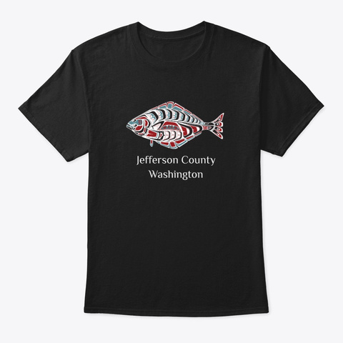 Jefferson County, Wa Halibut Fish Pnw Black T-Shirt Front