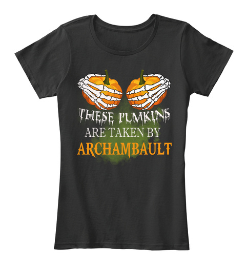 These Pumkins Are Taken By Archambault Black T-Shirt Front