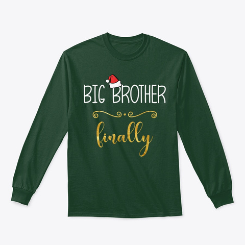 Christmas Big Brother Finally Baby Tee Forest Green T-Shirt Front