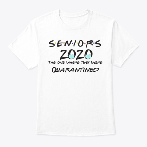 Quarantine Toilet Paper Class Of 2020 Gr White T-Shirt Front
