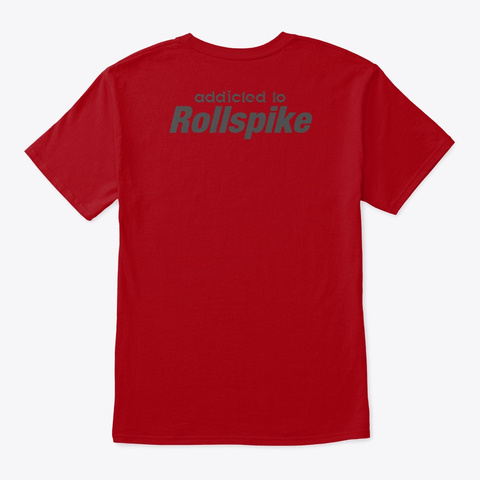 Rollspike Addict Deep Red T-Shirt Back