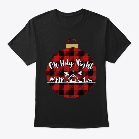Oh Holy Night Christmas Christian Jesus Black T-Shirt Front