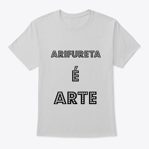 Arifureta é Arte (Sem Hajime) Light Steel T-Shirt Front