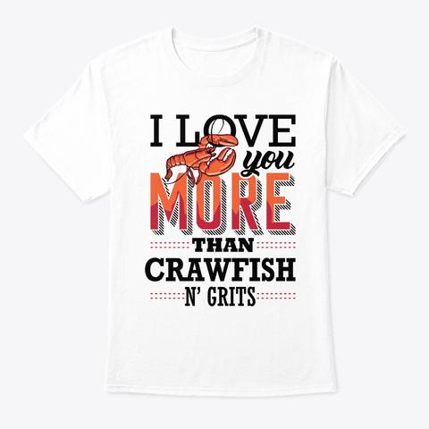 Crawfish Funny More Than Vintage Cajun F White T-Shirt Front