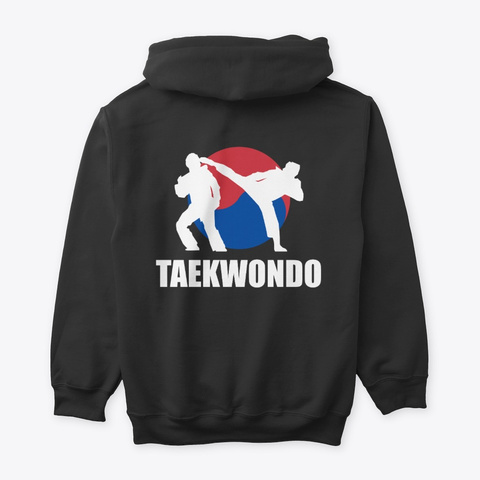 Taekwondo Fighter Hoodie (Cny1902) Black T-Shirt Back