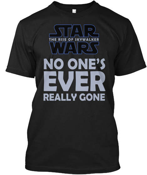 No One's Ever Really Gone   Sw Ix Black T-Shirt Front