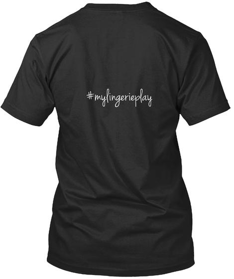 #Mylingerieplay Black T-Shirt Back