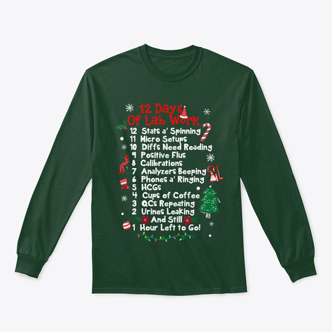 12 Days Of Lab Work Xmas Christmas Shirt Forest Green T-Shirt Front