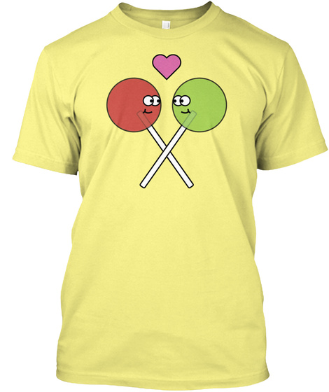 Lollipop Love Lemon Yellow  T-Shirt Front