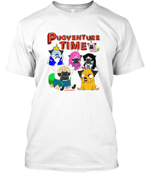 Pugventure Time White T-Shirt Front
