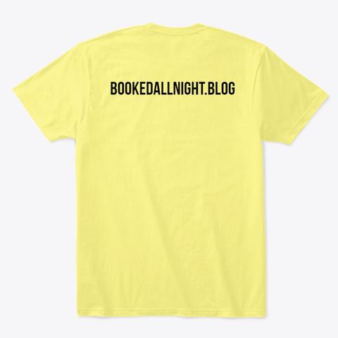 Prose  Before Hoes Lemon Yellow  T-Shirt Back