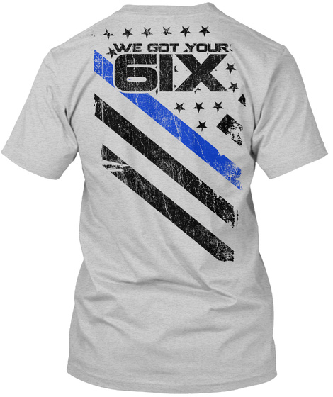 We Got Your 61x Light Steel T-Shirt Back