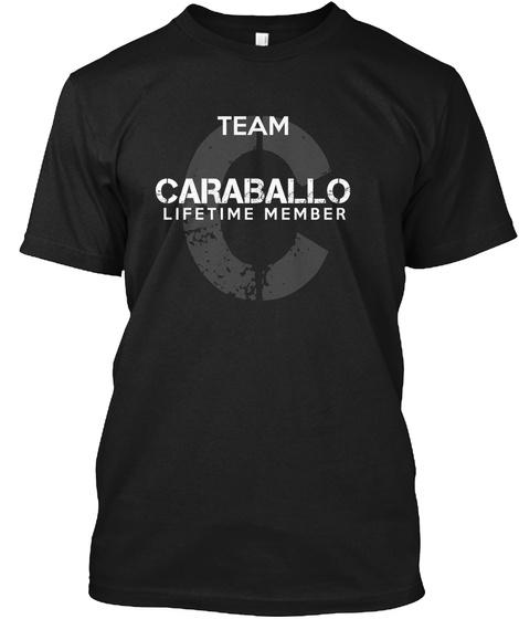 Team Caraballo Lifetime Member Black T-Shirt Front