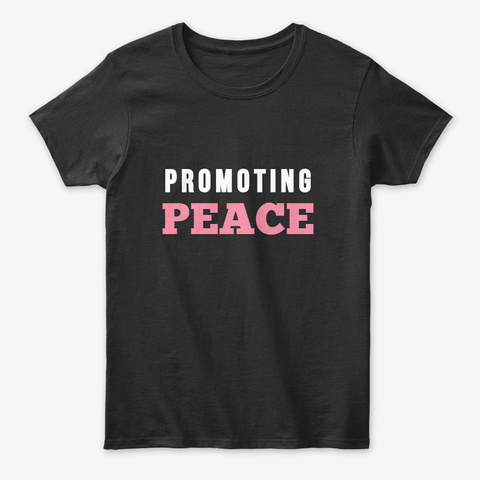 Promoting Peace   Charity Collection  Black T-Shirt Front