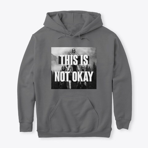 This Is Not Okay 001 Hoodie Dark Heather T-Shirt Front