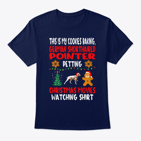Shorthaired Pointer Pet Christmas Gift Navy T-Shirt Front