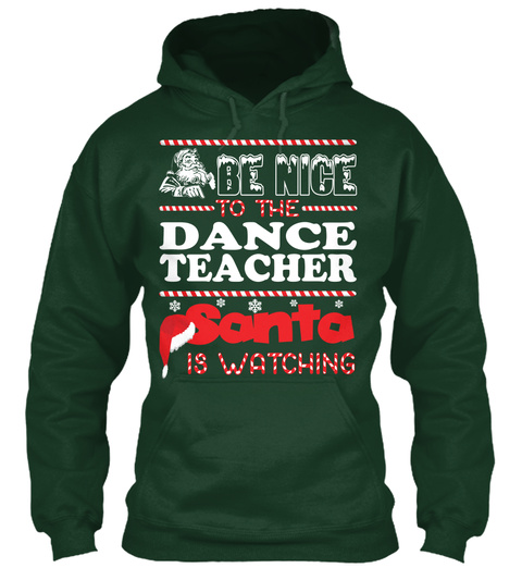 Dance Teacher Santa Christmas Ugly Tee Forest Green Maglietta Front