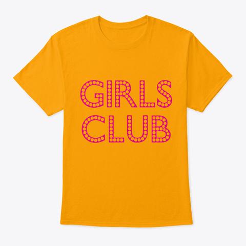 Girls Girl Girls Girls Evening Alcohol P Gold T-Shirt Front
