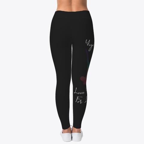 Yoga Is Lyfe Leggings Black T-Shirt Back