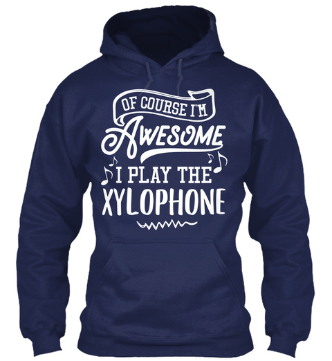 Xylophone Hoodie And Shirt   I'm Awesome Navy Maglietta Front