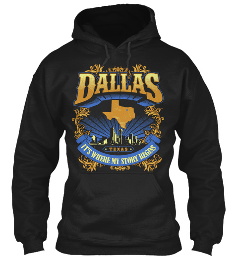 Dallas Its Where My Story Begins Black T-Shirt Front