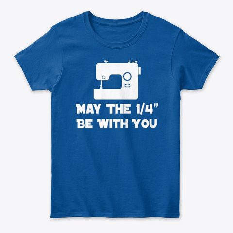 May The 4 Th Be With You Royal T-Shirt Front