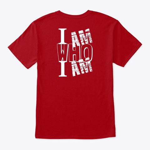 Be Who You Are Bright Tshirt Deep Red T-Shirt Back